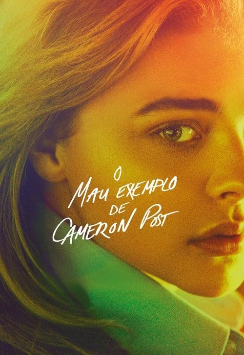 Assistir O Mau Exemplo de Cameron Post - HD 720p Dublado Online Grátis HD