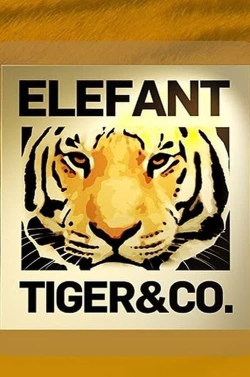 Elefant, Tiger & Co.-Azwaad Movie Database