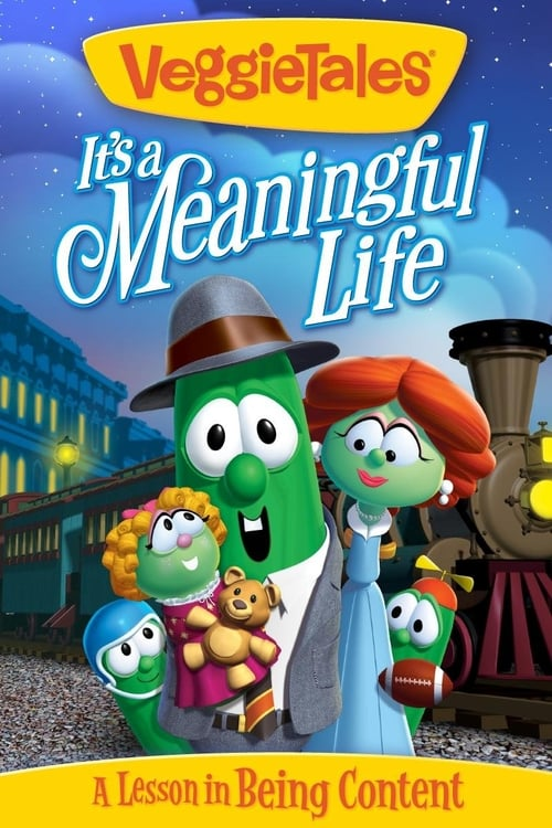 مشاهدة VeggieTales: It's a Meaningful Life في نوعية جيدة
