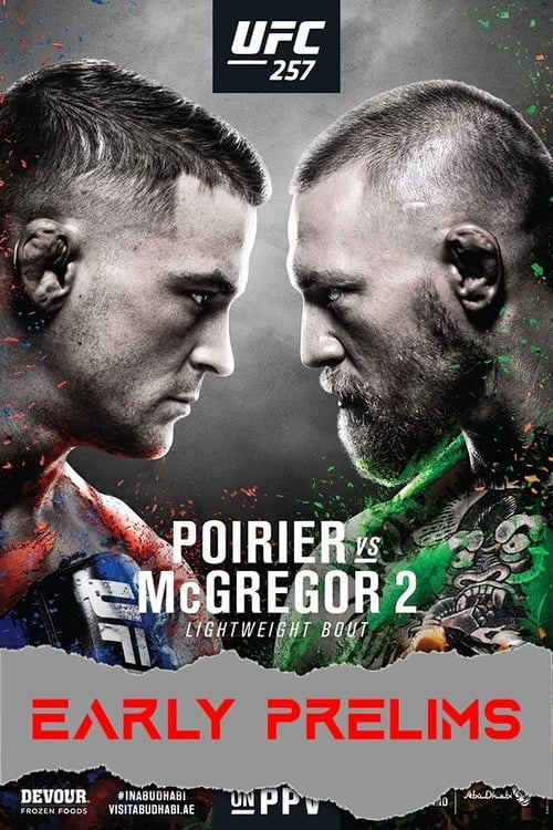 Watch UFC 257: Poirier vs. McGregor 2 - Early Prelims Online Christiantimes
