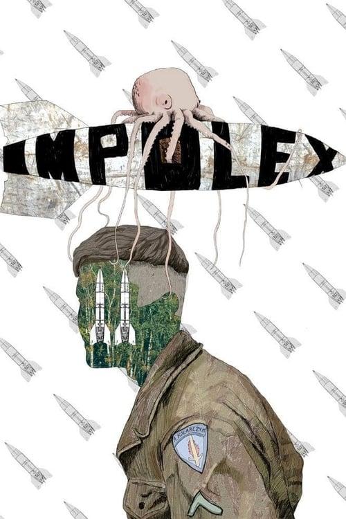 مشاهدة الفيلم Impolex مع ترجمة