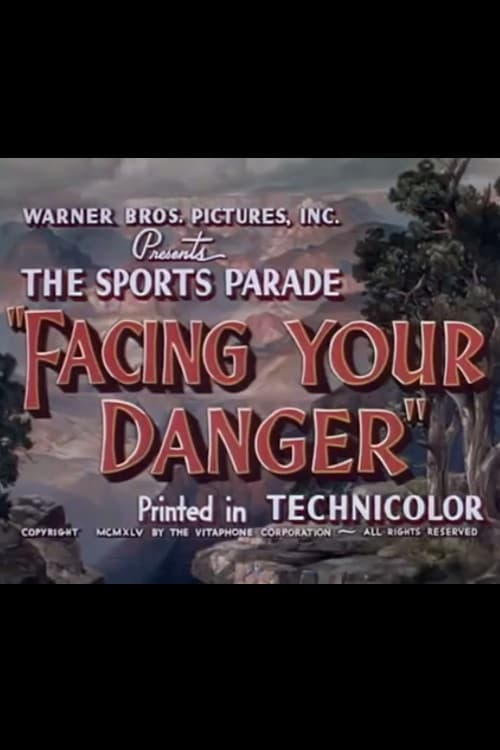 Filme Facing Your Danger Completamente Grátis
