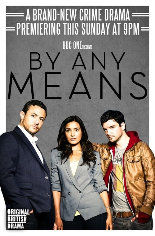 By Any Means (2013)