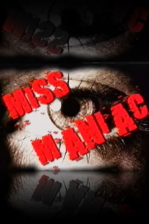 Descargar Miss Maniac En Buena Calidad Torrent