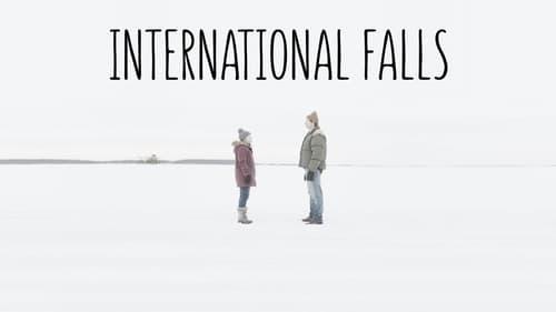 Watch Movie International Falls