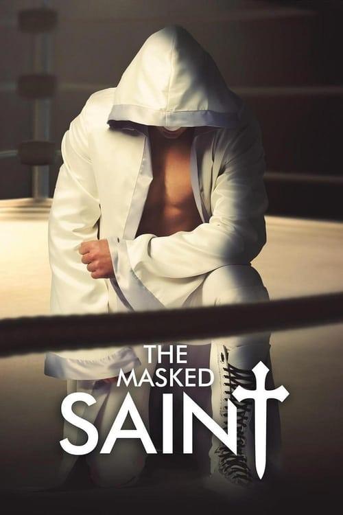 The Masked Saint pelicula completa