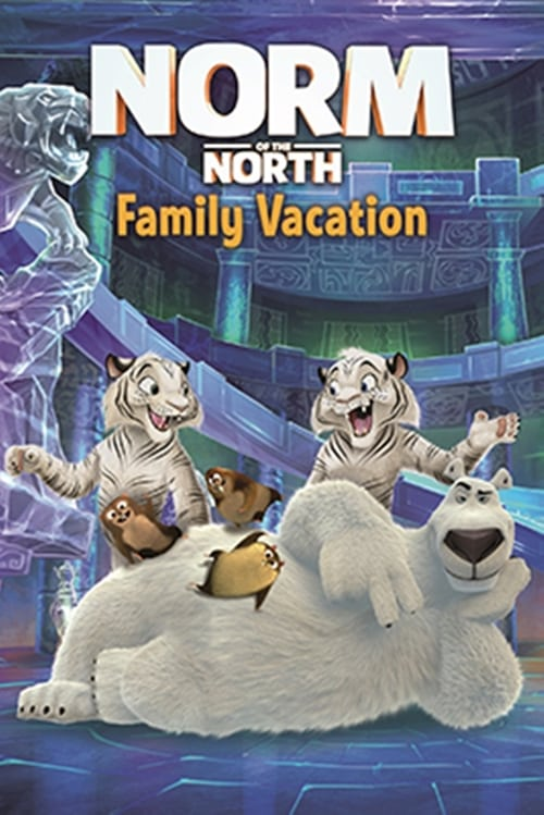Mira Norm of the North: Family Vacation Completamente Gratis