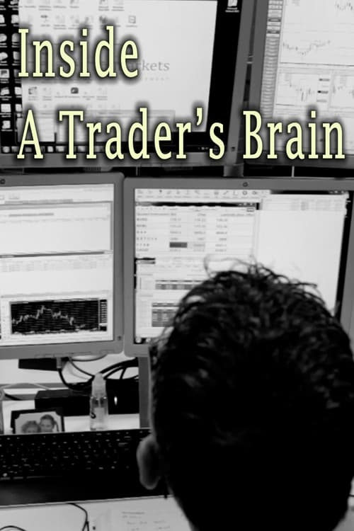 undefined ( Inside A Trader's Brain )