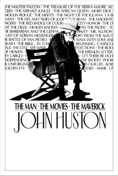 John Huston: The Man, the Movies, the Maverick (1989)