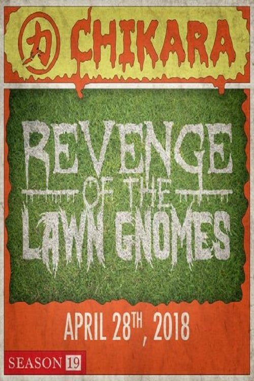 Free Download CHIKARA Revenge Of The Lawn Gnomes 2018