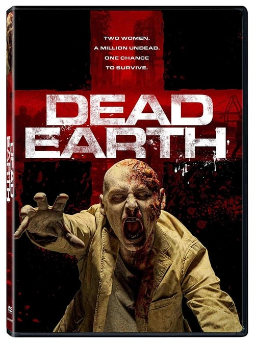 Dead Earth Full Movie 2017 live steam: Watch online