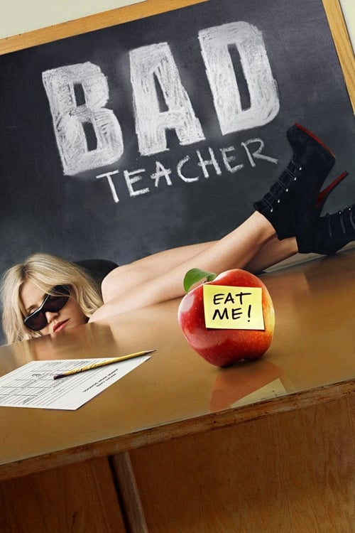 Poster for the movie, 'Bad Teacher'