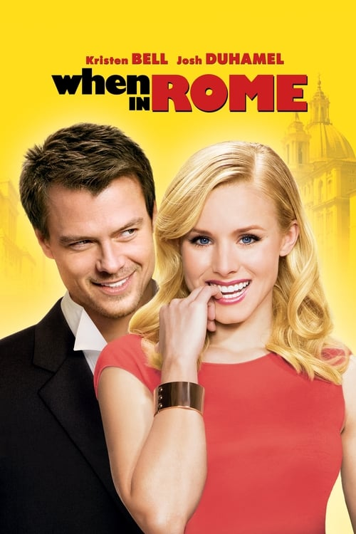Streaming When in Rome (2010) Movie Free Online