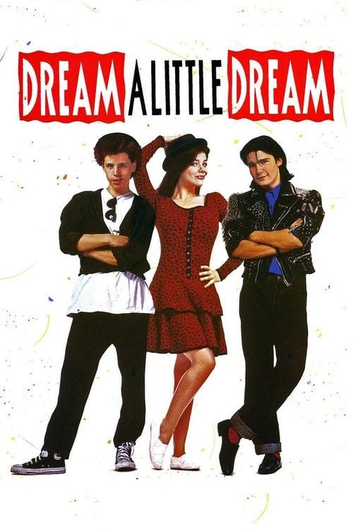 Dream A Little Dream - Poster