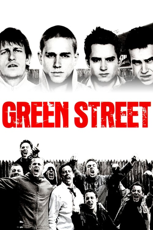 Download Green Street Hooligans (2005) Best Quality Movie