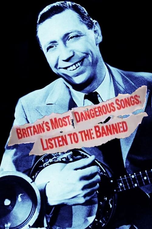 Assistir Filme Britain's Most Dangerous Songs: Listen to the Banned Com Legendas
