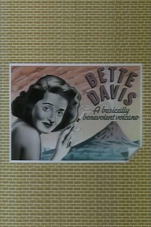 Regarde Bette Davis: A Basically Benevolent Volcano En Bonne Qualité Hd 720p