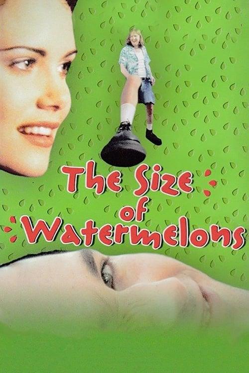 Película The Size of Watermelons En Español