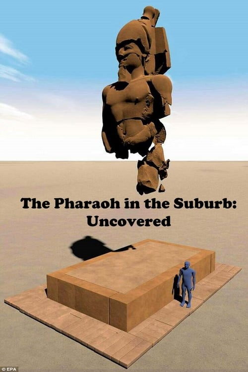 Filme The Pharaoh in the Suburb Uncovered Com Legendas On-Line