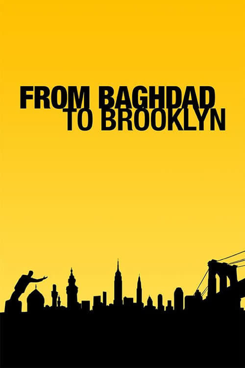 Ver pelicula From Baghdad to Brooklyn Online