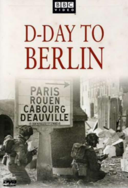 D-Day to Berlin (2005)