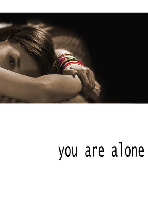 Regarder You Are Alone Avec Sous-Titres