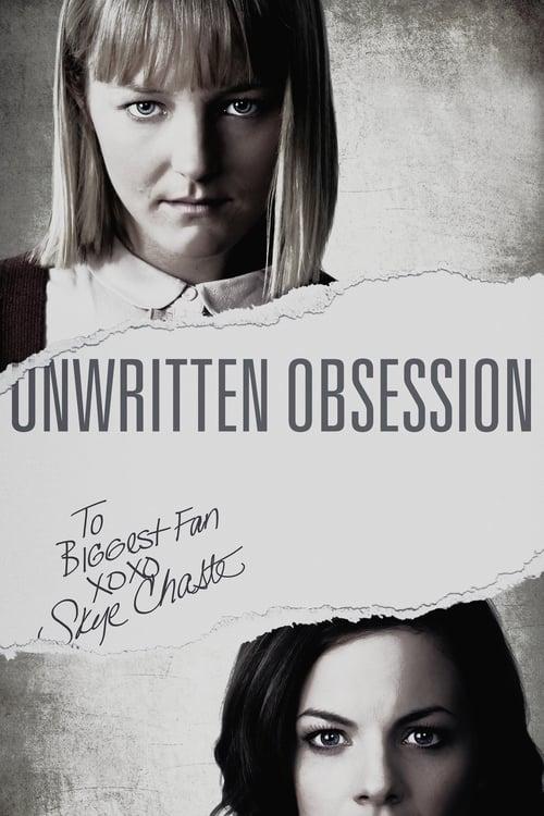 Película Unwritten Obsession Doblado Completo