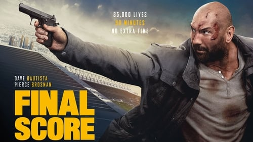 Final Score (2018) Free Movie HD Watch Online