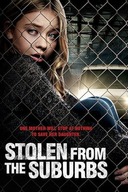 فيلم Stolen from the Suburbs مع ترجمة