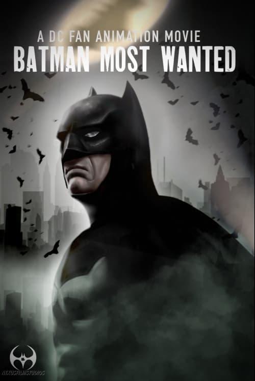 Batman: Most Wanted Full Movie 2017