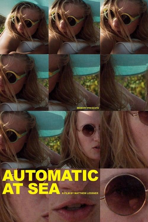 Automatic at Sea (2017)