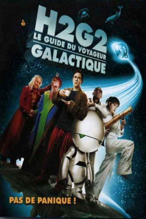 Regarder H2G2 : Le guide du voyageur galactique Doublée En Français