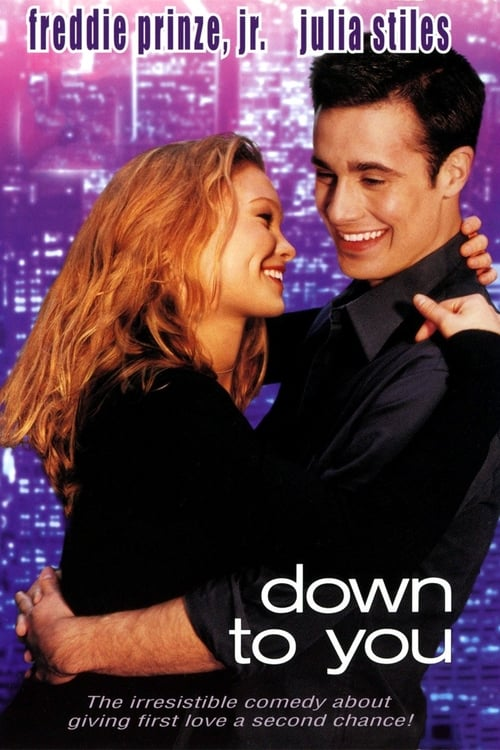 Down to You Peliculas gratis