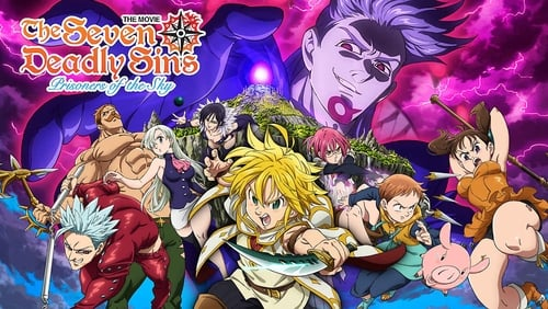 7 Deadly Sins: Prisoners Of The Sky Trailer (1080p) Nanatsu No Taizai the Movie