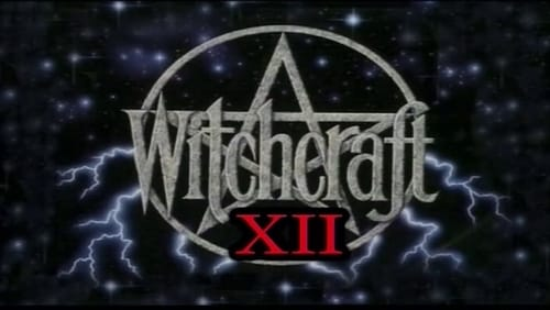 Witchcraft 12: In the Lair of the Serpent (2002) (Obscurus Lupa Presents) (FROM THE ARCHIVES)