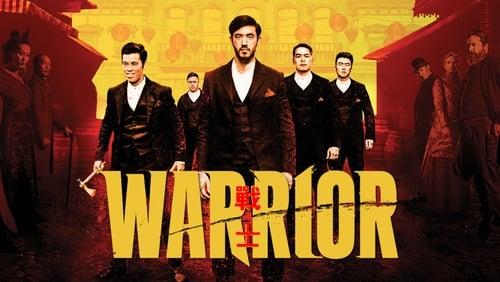 Warrior – Season 1 [End]