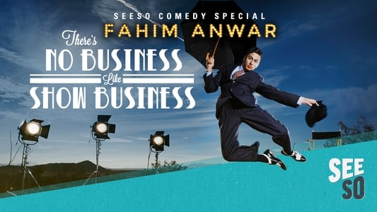 Fahim Anwar: There's No Business Like Show Business on FREECABLE TV