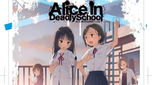Alice in Deadly School الموسم الاول