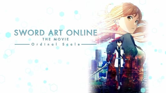 Gekijo-ban Sword Art Online: Ordinal Scale 2017 full movie