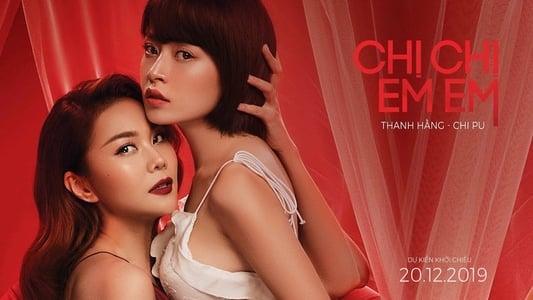 Chị Chị Em Em (2020) - Phim 18+ Việt Nam, Phim Chi Pu