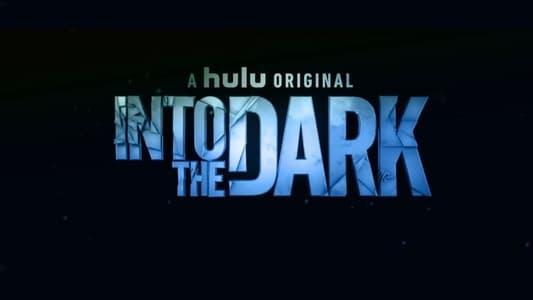 Into the Dark – Season 1