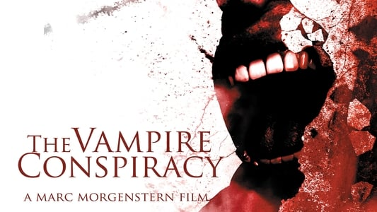 The Vampire Conspiracy on FREECABLE TV