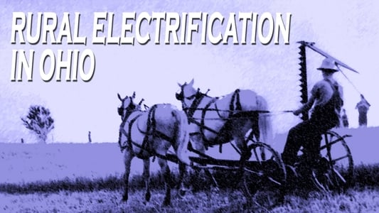 Rural Electrification in Ohio on FREECABLE TV