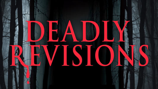 DEADLY REVISIONS on FREECABLE TV