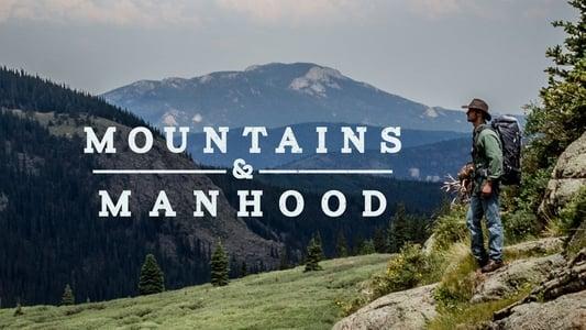 Mountains & Manhood on FREECABLE TV