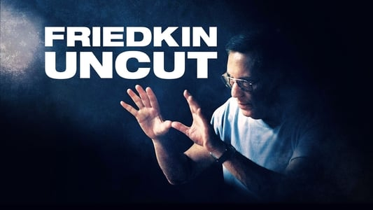 Friedkin Uncut on FREECABLE TV