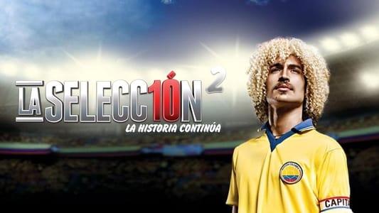 La Selección 2: La Historia Continúa on FREECABLE TV