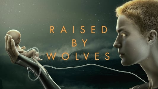 Raised by Wolves 1° Temporada