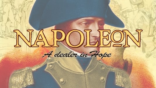 Napoleon: A Dealer in Hope on FREECABLE TV