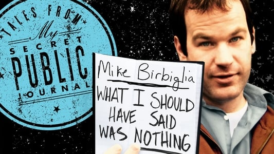 Mike Birbiglia What I Should Have Said Was Nothing on FREECABLE TV